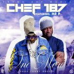 Chef-187-x-Mr.-P-One-More-(Prod.-by-Tonny-Breezy)