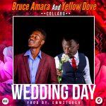 Yellow Dove & Bruce Amara(COLLABO)-WeddingDay