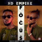 HD Empire-Focus (Prod.Genesis x MT-SQuared Omega Records)
