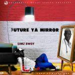 Simz Bwoy- future ya mirror (Prod by Nizzypro)