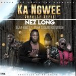 Nez Long-Ka Ngwee Remix Ft.Slap Dee x Tsean x Cleo Ice Queen-(Prod by Mr Stash)