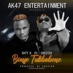 Saty K Feat.Chester-Bonse Tulibaben-(Prod By Chester)