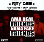 RayDee-408-Empire-ft-T-sean-Bowchase-Fake-Friends(Prod By Mr R)