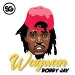 Bobby Jay- Wagwan-(Prod By Trexy)