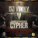 Dj Vinny - Daily Struggle Cypher(Prod Vinny)