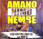 Ray D 408 Empire Feat MAY C-Amano Nimu Nembe-