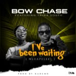 Bow Chase Ft Trina South-Been Waiting-Prod.by Kademo