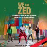 We Are Zed - Yo - Maps, Jay Rox, Princess Natasha Chansa & Mic - Burner(Prod by Mr Stash)