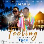 J Mafia Feat Tyce-Feeling (Prod.By Big Bizzy)