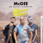 McGee ft Vally Vally x Flozen cyo-Shipwe Shipwe Remix(Prod by Dj next)