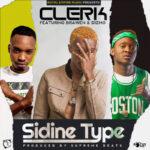 Clerk Feat. Brawen & Dizmo -Sidine Type_(Prod by Supreme Beats)
