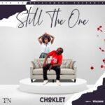 Choklet - Still the one - (Prod by Vitaliano)