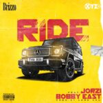 Brizzo ft Bobby East x Jorzi - Ride(Prod. by Lord Aku)