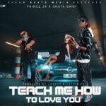Prince Jr_Ft_ShattaBwoye_Teach mi How to Love%[Drim Beatz]