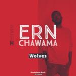Ern Chawama - Wolves -(Prod by DjMzengaMan)
