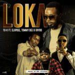 Tu-K Ft Slapdee, Tommy Dee & Raydo – Loka-(Prod by Mr Stash)