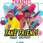 Zhantel Feat - Sichoo - Fake Friends -(Prod by Mule Power)