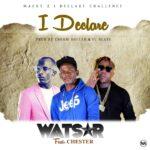 Wati Gogo - Macky-2-I-Declare (Prod by El Beats)