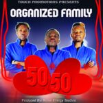 Organised family-50 50 (Prod at Wave Energy Studios)