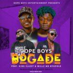 Dope Boys ft Willz & King Illest__Bogade_Prod By Cassy Beats