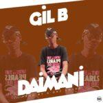 Gil B - Daimani - (Prod by G One Smart)