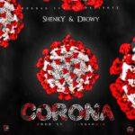 Shenky Sugar -Feat Dbwoy_Corona virus(Prod by Tinnah )