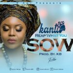 Kantu - Reap what you sow (Prod by KB)