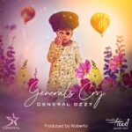General Ozzy - General's Cry (Prod by Roberto)